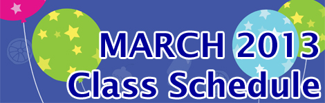 March 2013 Class Schedule Released