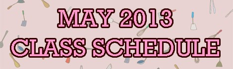 May 2013 Class Schedule